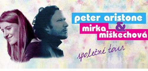 Slovenští písničkáři Peter Aristone a Mirka Miškechová vyrazí na české turné!